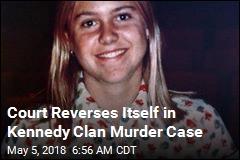 Court Reverses Itself in Kennedy Clan Murder Case