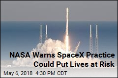 NASA Warns SpaceX Practice Could Put Lives at Risk