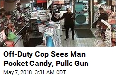 Off-Duty Cop Sees Man Pocket Candy, Pulls Gun
