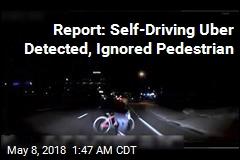 Report: Self-Driving Uber Detected, Ignored Pedestrian
