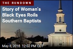 Southern Baptist Women Erupt Over Black-Eye Story