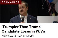 'Trumpier Than Trump' Candidate Loses in W. Va