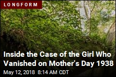 Inside the Case of the Girl Who Vanished on Mother's Day 1938