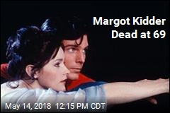Margot Kidder, Superman 's Lois Lane, Dead at 69