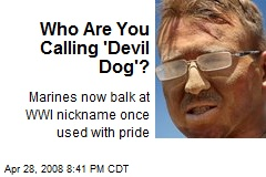 Who Are You Calling 'Devil Dog'?