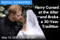 Harry Cursed at the Altar —and Broke a 30-Year Tradition
