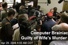 Computer Brainiac Guilty of Wife's Murder