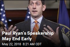 Paul Ryan's Speakership May End Early