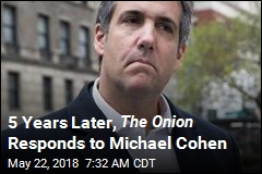 The Onion Would Like to Talk to Michael Cohen, Please