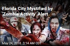 Florida City Doesn't Know Who Sent Out Zombie Alert