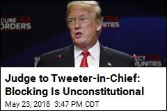 Judge: Trump Blocking Critics on Twitter Is Unconstitutional