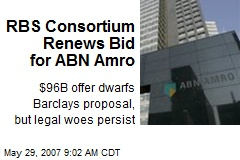 RBS Consortium Renews Bid for ABN Amro