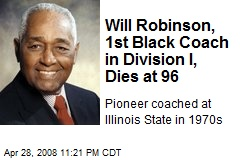 Will Robinson, 1st Black Coach in Division I, Dies at 96