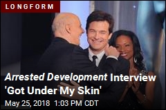 Arrested Development Interview 'Got Under My Skin'