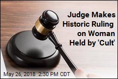 Judge Makes Historic Ruling on Woman Held by 'Cult'
