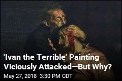 Drunk Russian Attacks Painting of Ivan the Terrible