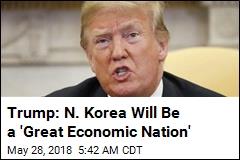 Trump: US Team Is in N. Korea to Plan Summit