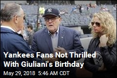 Yankees Fans Not Thrilled With Giuliani's Birthday