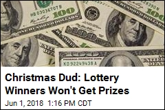 Christmas Dud: Lottery Winners Won't Get Prizes