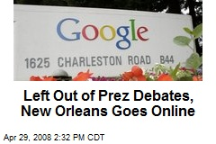 Left Out of Prez Debates, New Orleans Goes Online