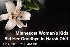 Minnesota Woman's Kids Bid Her Goodbye in Harsh Obit