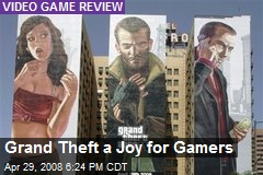 Grand Theft a Joy for Gamers