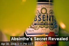 Absinthe's Secret Revealed