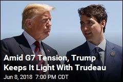 Trump Keeps It Light With Trudeau Upon Arrival at G7