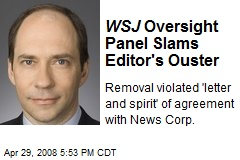 WSJ Oversight Panel Slams Editor's Ouster