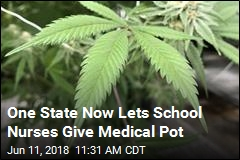 One State Now Lets School Nurses Give Medical Pot