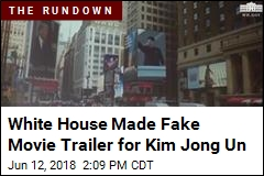 White House Made 'Bizarre' Fake Movie Trailer for Kim