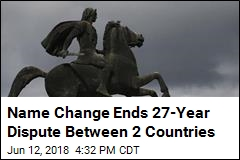 Name Change Ends 27-Year Dispute Between 2 Countries