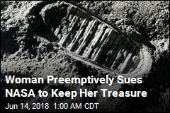 Woman Preemptively Sues NASA to Keep Her Treasure