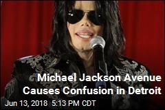 Michael Jackson Avenue Causes Confusion in Detroit