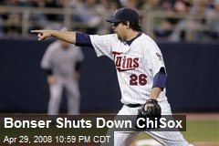 Bonser Shuts Down ChiSox