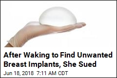 Woman Sues After Being Given Breast Implants She Didn't Want