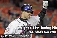 Wright's 11th-Inning Hit Gives Mets 5-4 Win