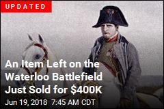 Relic of Napoleon's Waterloo Defeat for Sale