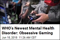 WHO's Newest Mental Health Disorder: Obsessive Gaming