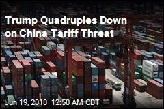 Trump Threatens Tariffs on $200B in China Imports