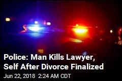 Police: Man Kills Lawyer, Self After Divorce Finalized