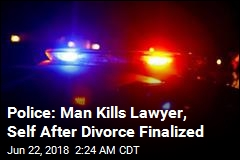 Police: Man Kills Lawyer, Self After Divorce Finalized