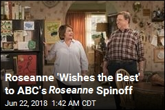 Roseanne Without Roseanne Is Coming to ABC