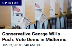 Conservative George Will's Push: Vote Dems in Midterms