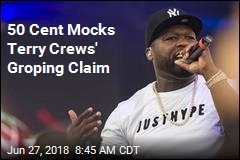 50 Cent Mocks Terry Crews' Groping Claim