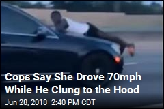 She Allegedly Drove 19 Miles With Her Ex Clinging to the Hood