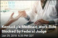 Kentucky's Medicaid Work Rule Blocked by Federal Judge