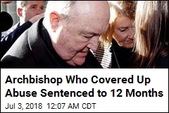 Archbishop Who Covered Up Abuse Sentenced to 12 Months
