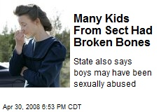 Many Kids From Sect Had Broken Bones