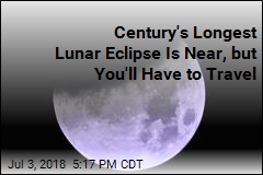 Century's Longest Lunar Eclipse Is Near, but You'll Have to Travel